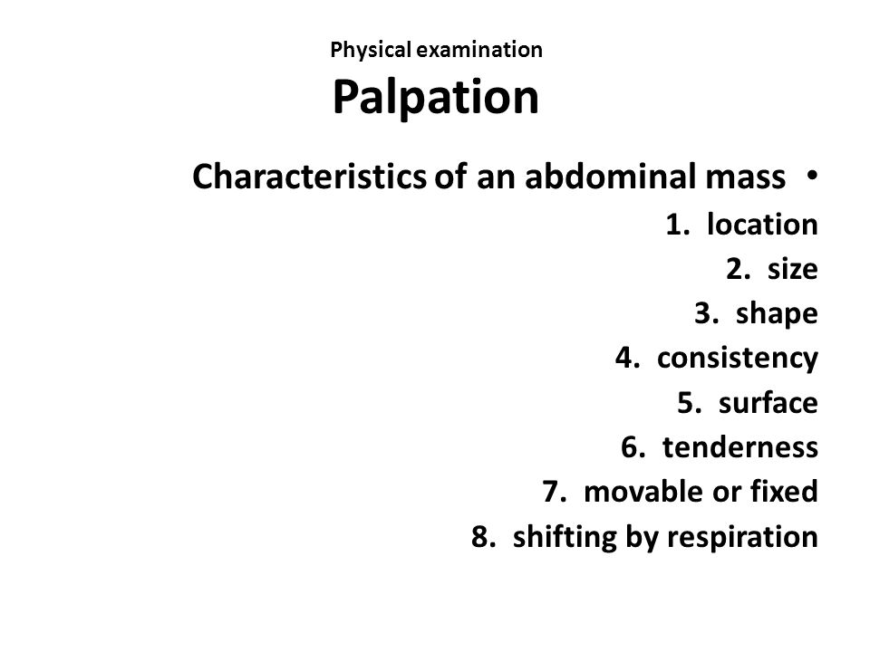 Physical examination Palpation