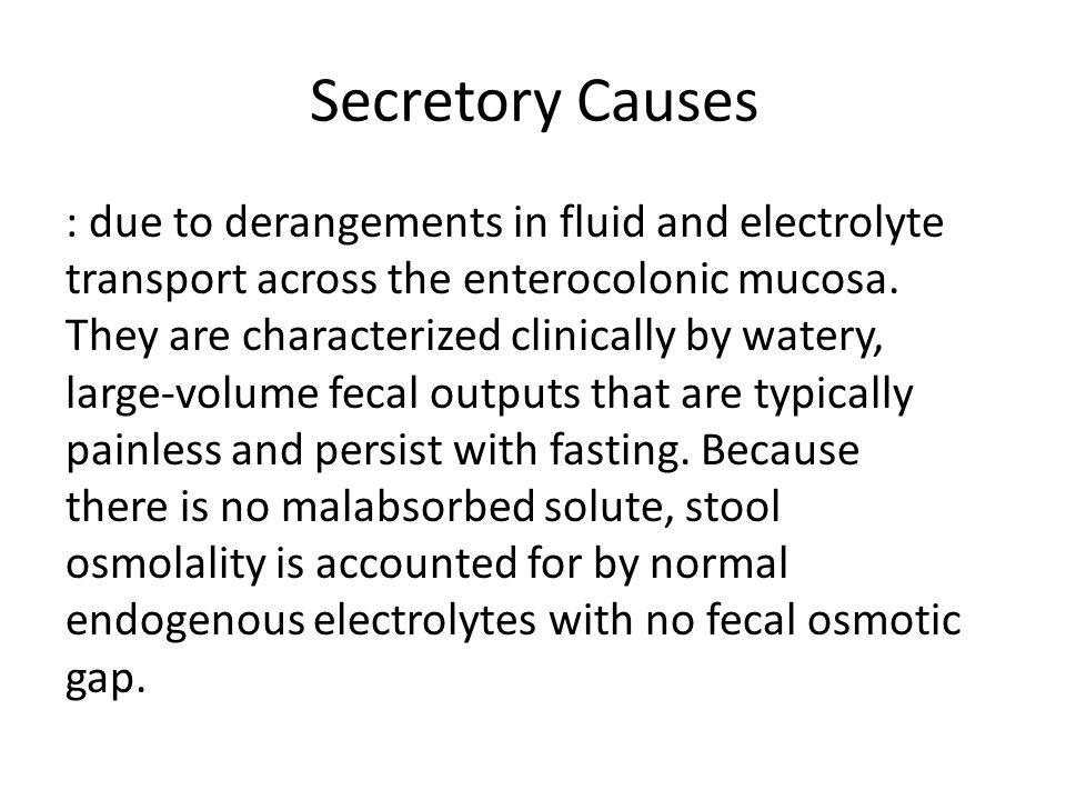 Secretory Causes