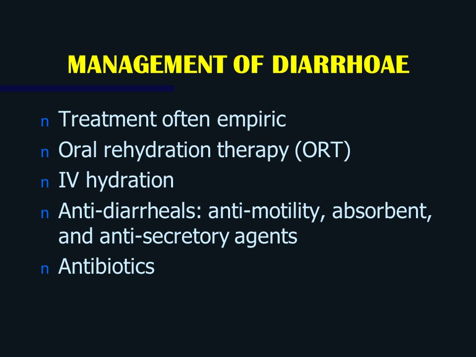 MANAGEMENT OF DIARRHOAE