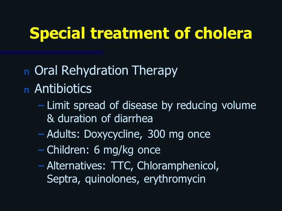 Special treatment of cholera