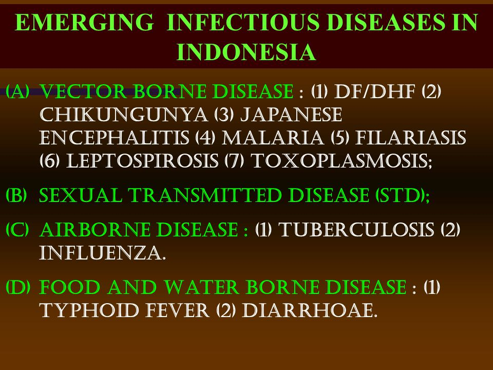 EMERGING INFECTIOUS DISEASES IN INDONESIA