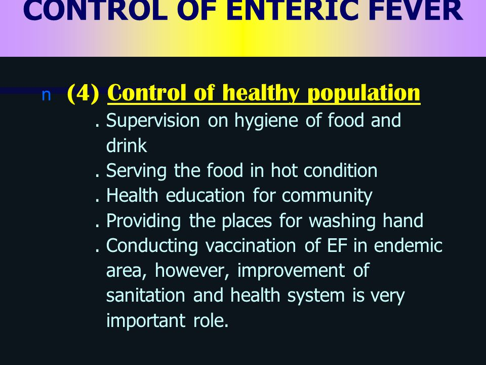 CONTROL OF ENTERIC FEVER