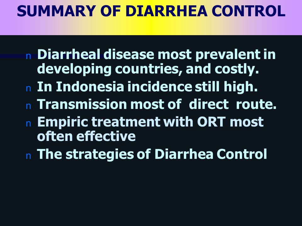 SUMMARY OF DIARRHEA CONTROL