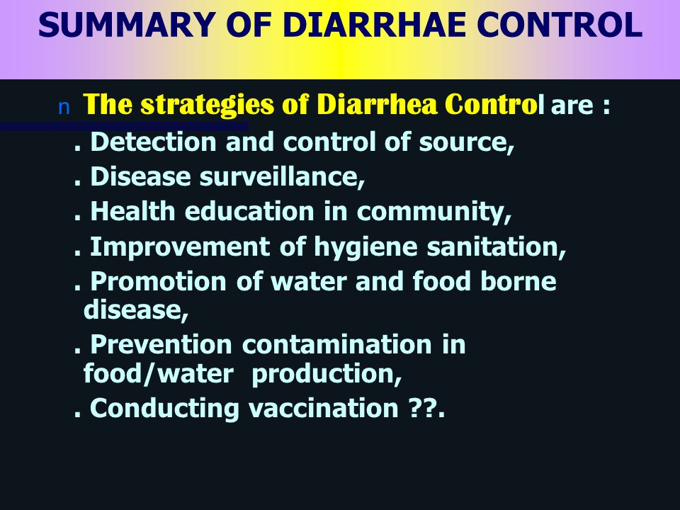 SUMMARY OF DIARRHAE CONTROL