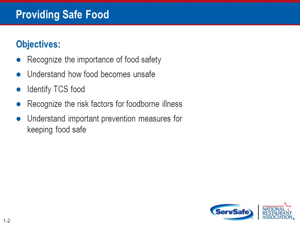 Providing Safe Food Objectives: