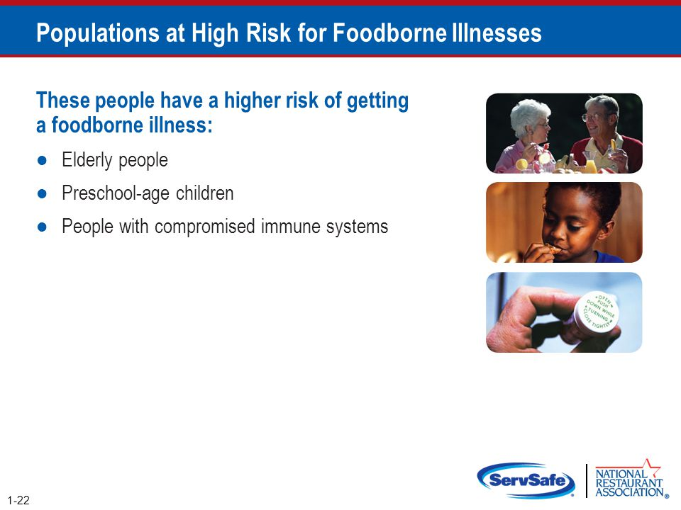 Populations at High Risk for Foodborne Illnesses