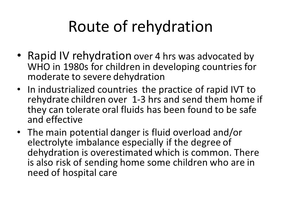 Route of rehydration