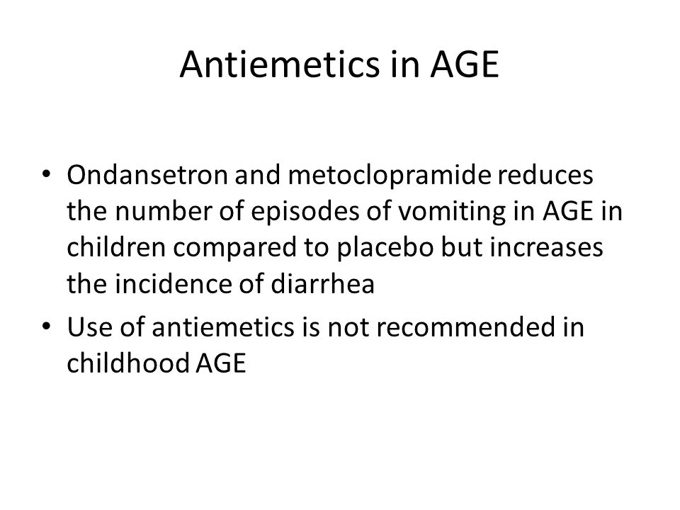 Antiemetics in AGE