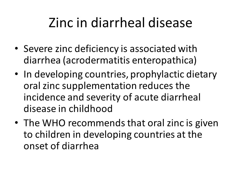 Zinc in diarrheal disease