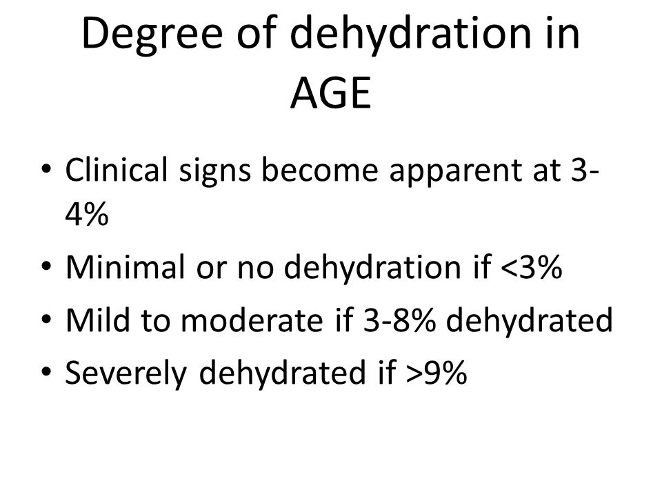 Degree of dehydration in AGE
