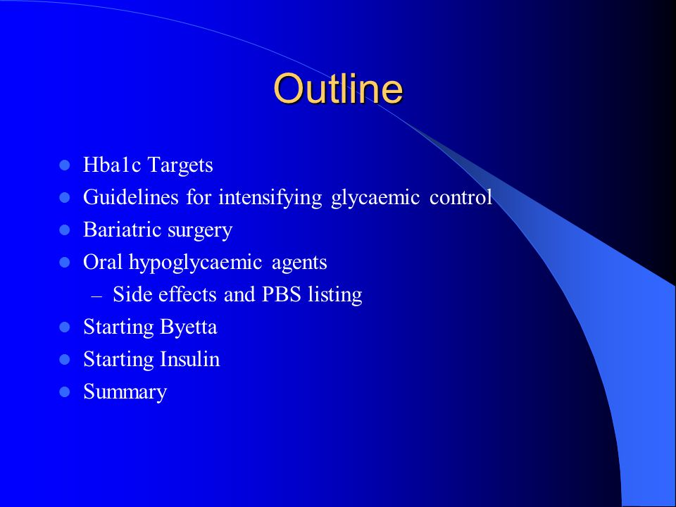 Outline Hba1c Targets Guidelines for intensifying glycaemic control