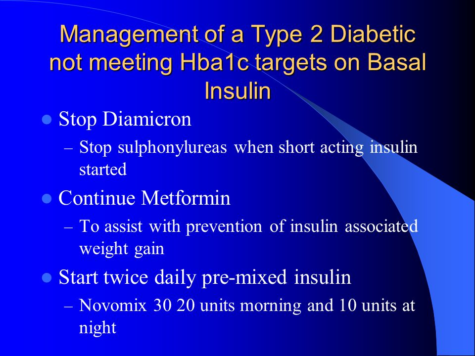 Management of a Type 2 Diabetic not meeting Hba1c targets on Basal Insulin