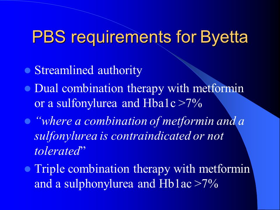 PBS requirements for Byetta