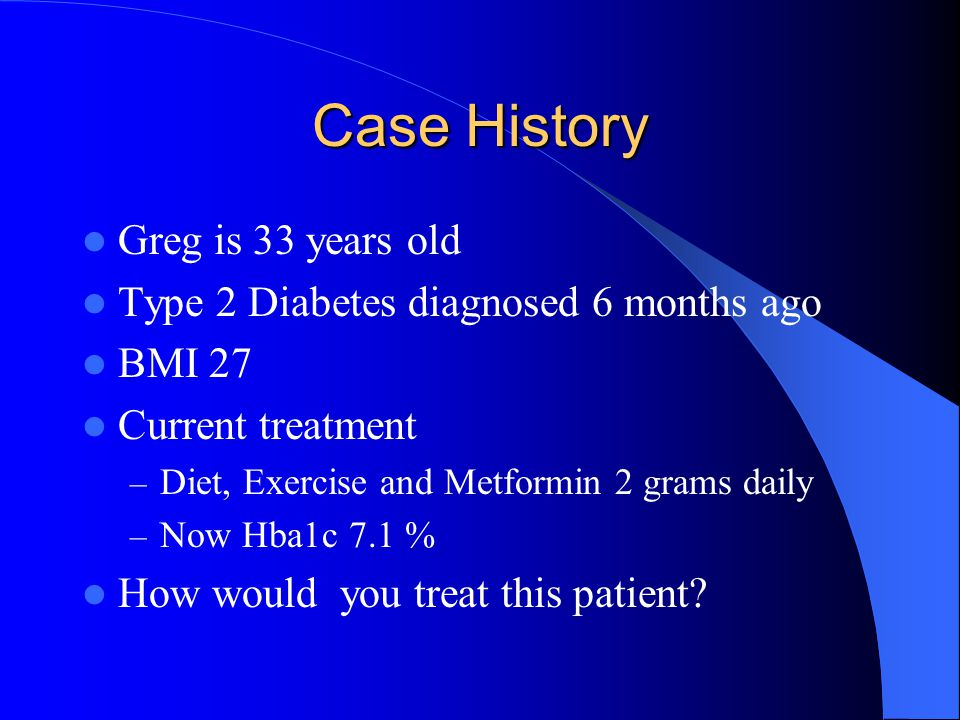 Case History Greg is 33 years old