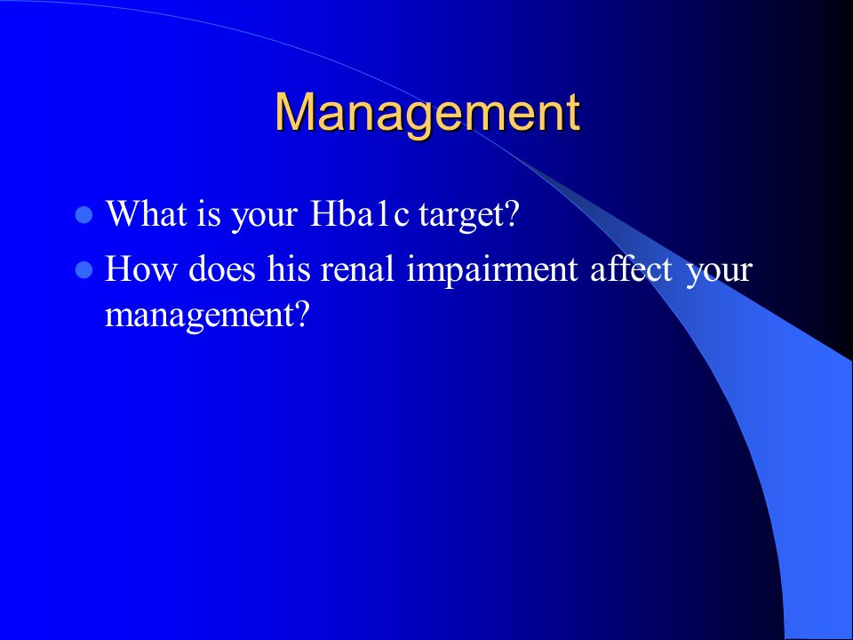Management What is your Hba1c target