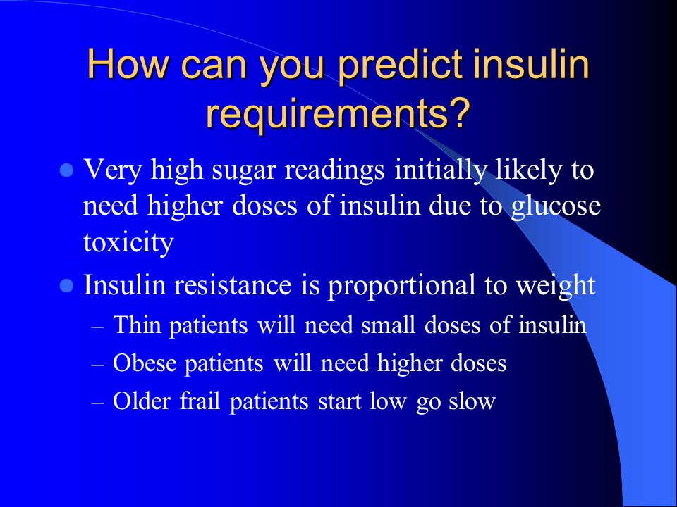 How can you predict insulin requirements