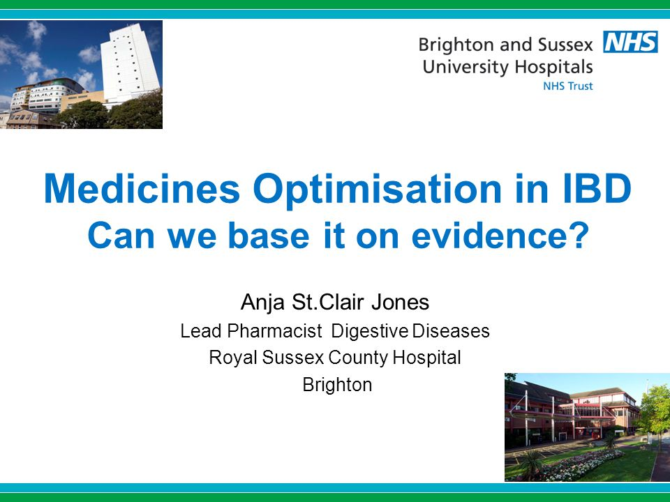 Medicines Optimisation in IBD Can we base it on evidence