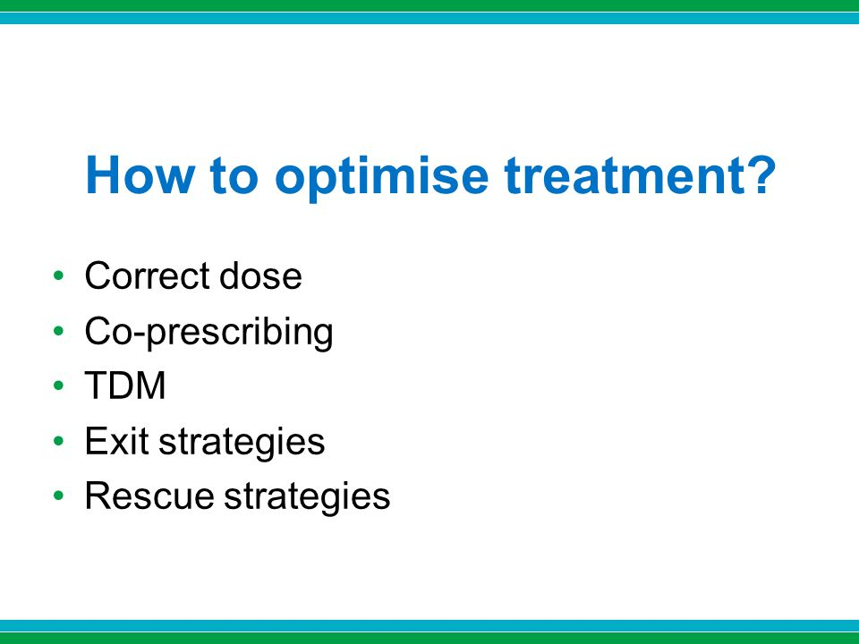 How to optimise treatment