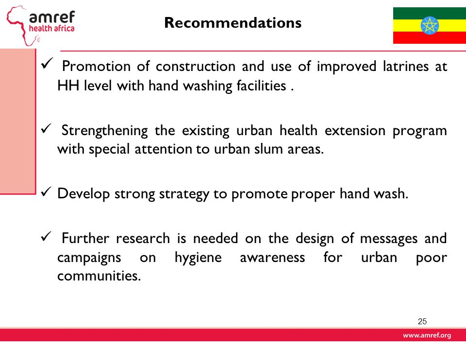 Recommendations Promotion of construction and use of improved latrines at HH level with hand washing facilities .