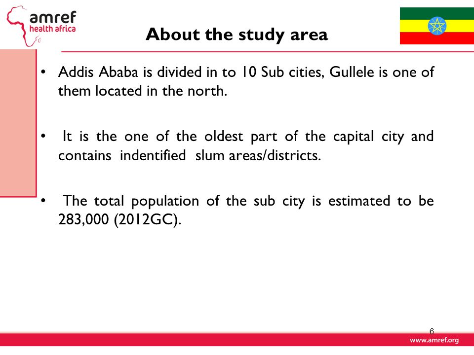 About the study area Addis Ababa is divided in to 10 Sub cities, Gullele is one of them located in the north.