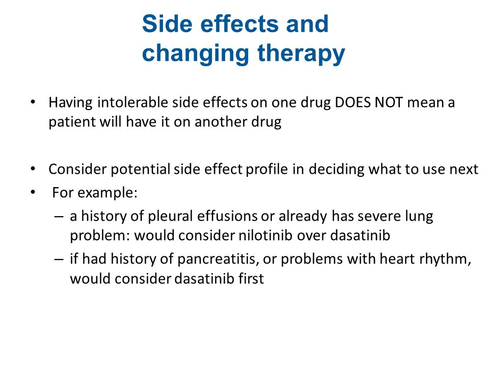 Side effects and changing therapy