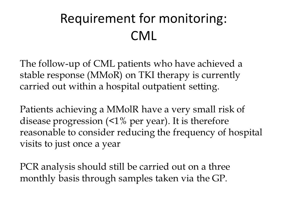 Requirement for monitoring: CML