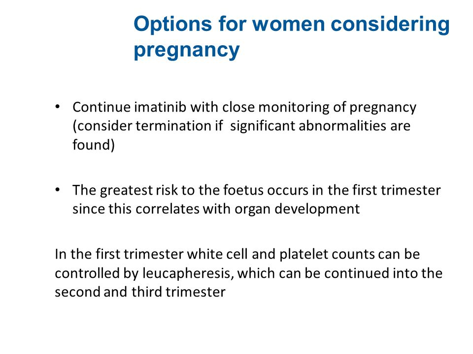 Options for women considering pregnancy