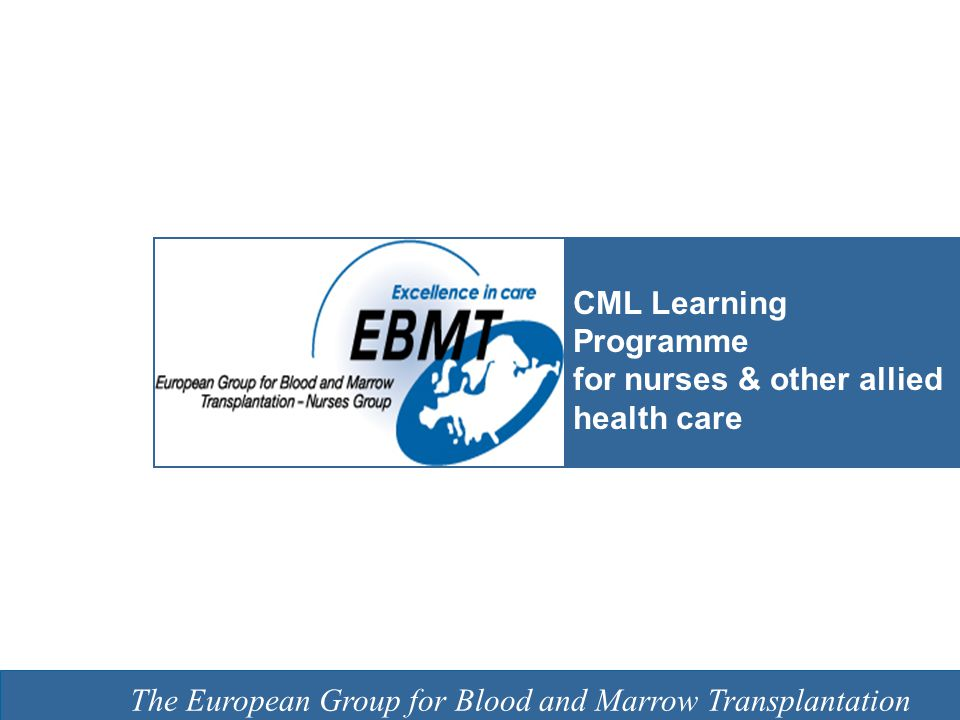 The European Group for Blood and Marrow Transplantation