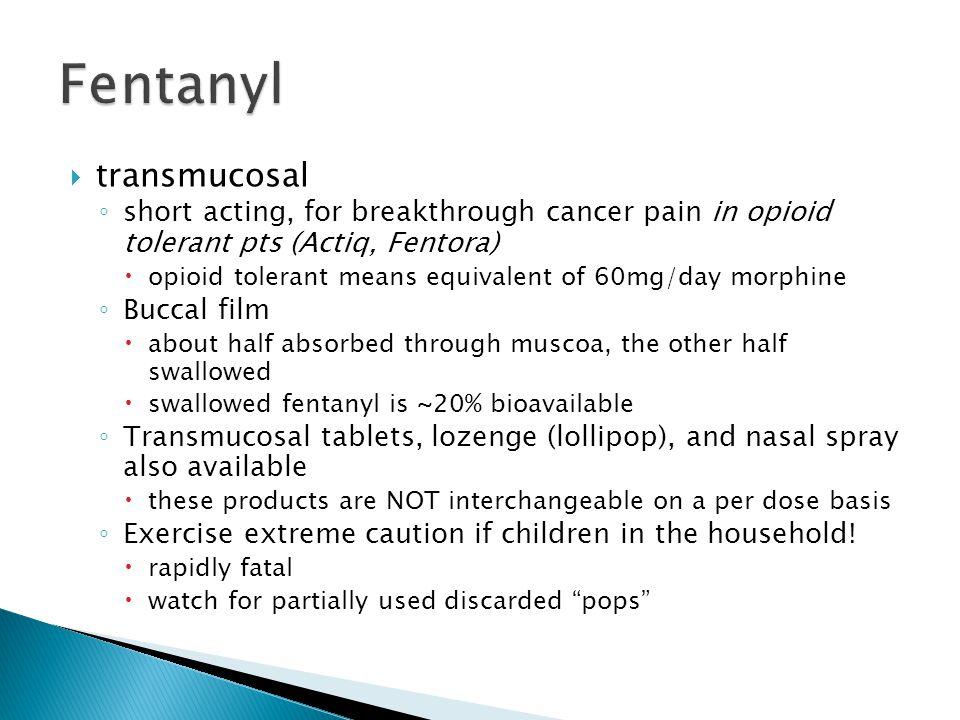 Fentanyl transmucosal