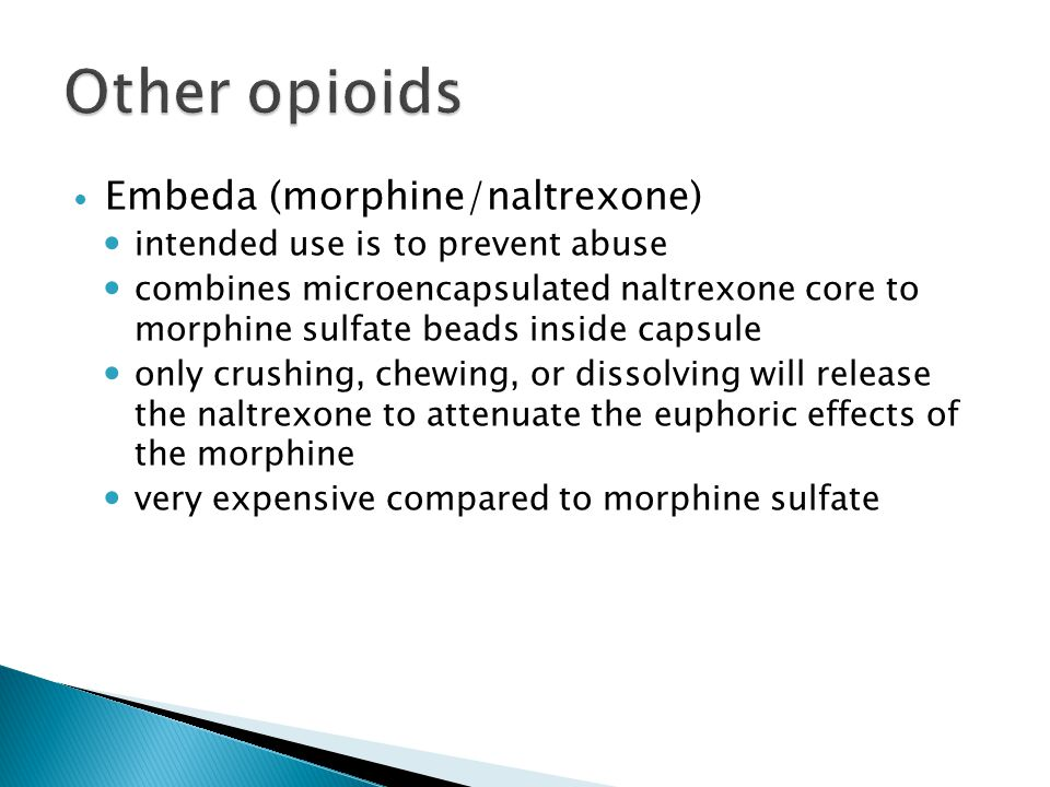 Other opioids Embeda (morphine/naltrexone)