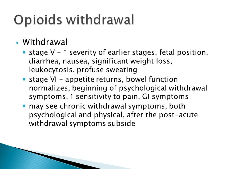 Opioids withdrawal Withdrawal