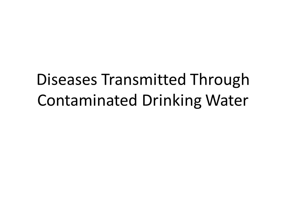 Diseases Transmitted Through Contaminated Drinking Water