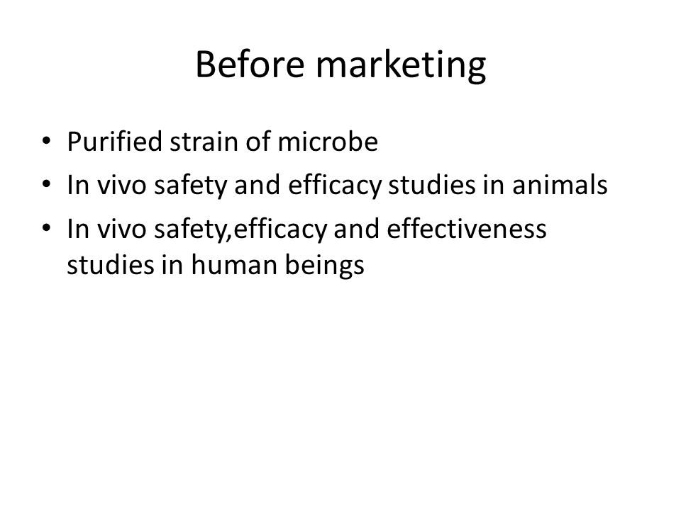 Before marketing Purified strain of microbe
