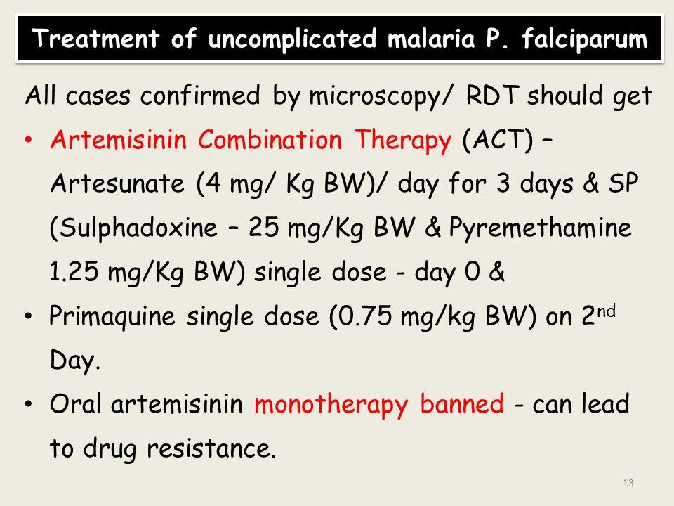 Treatment of uncomplicated malaria P. falciparum