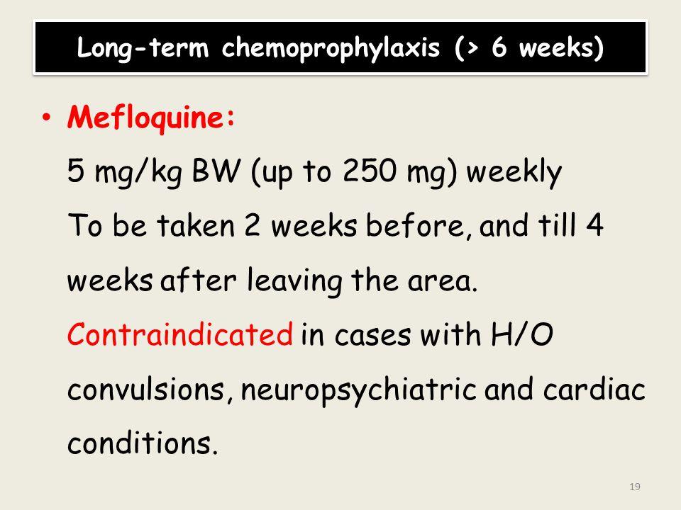 Long-term chemoprophylaxis (> 6 weeks)
