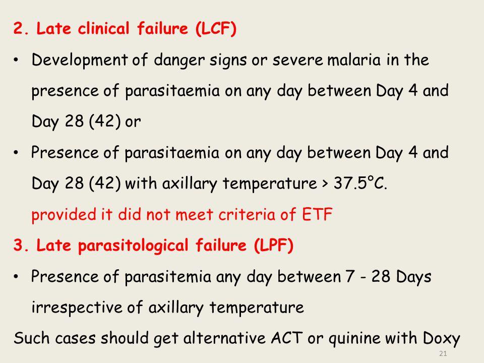 2. Late clinical failure (LCF)
