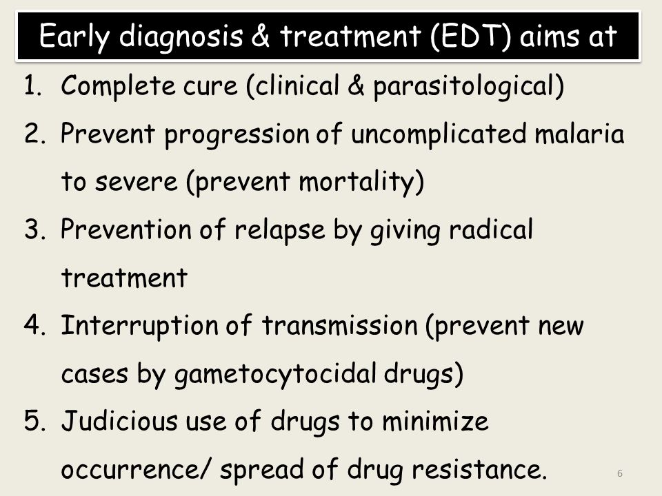 Early diagnosis & treatment (EDT) aims at