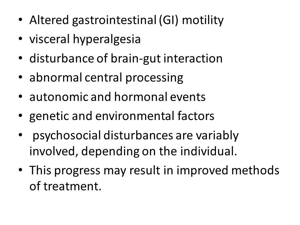 Altered gastrointestinal (GI) motility