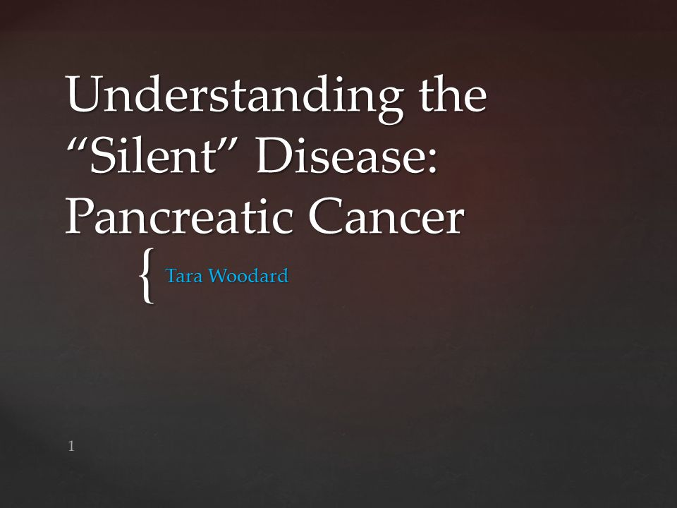 Understanding the Silent Disease: Pancreatic Cancer