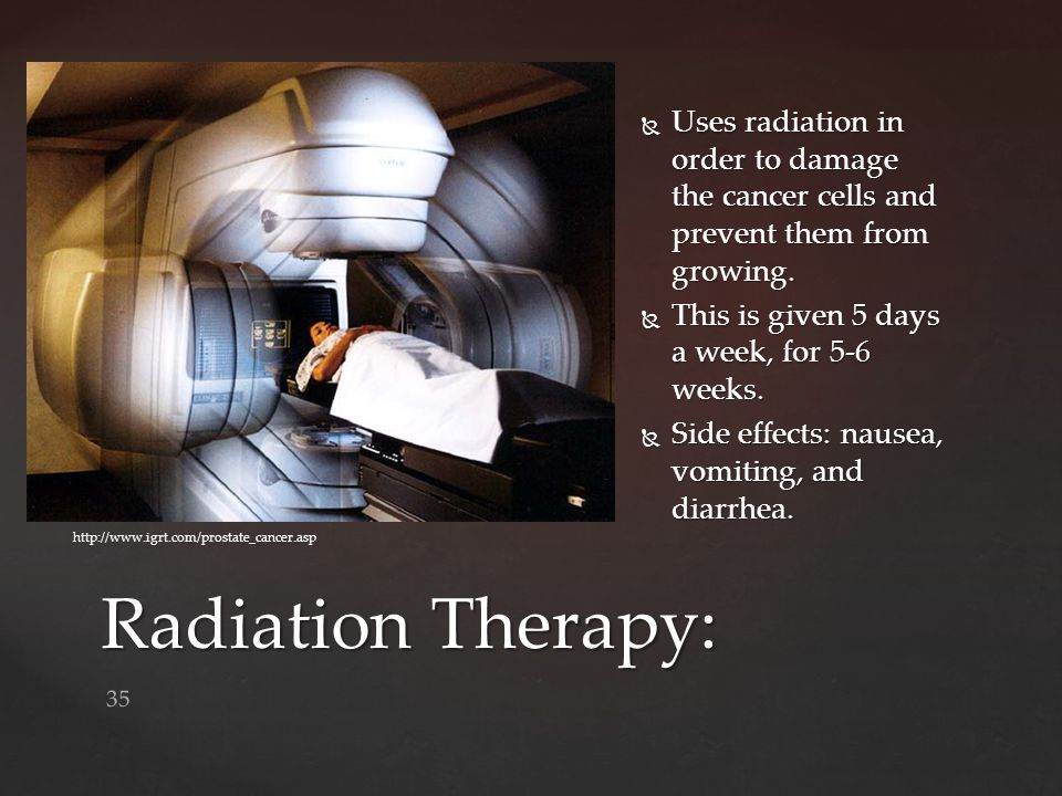 Uses radiation in order to damage the cancer cells and prevent them from growing.