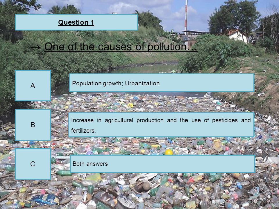 One of the causes of pollution…