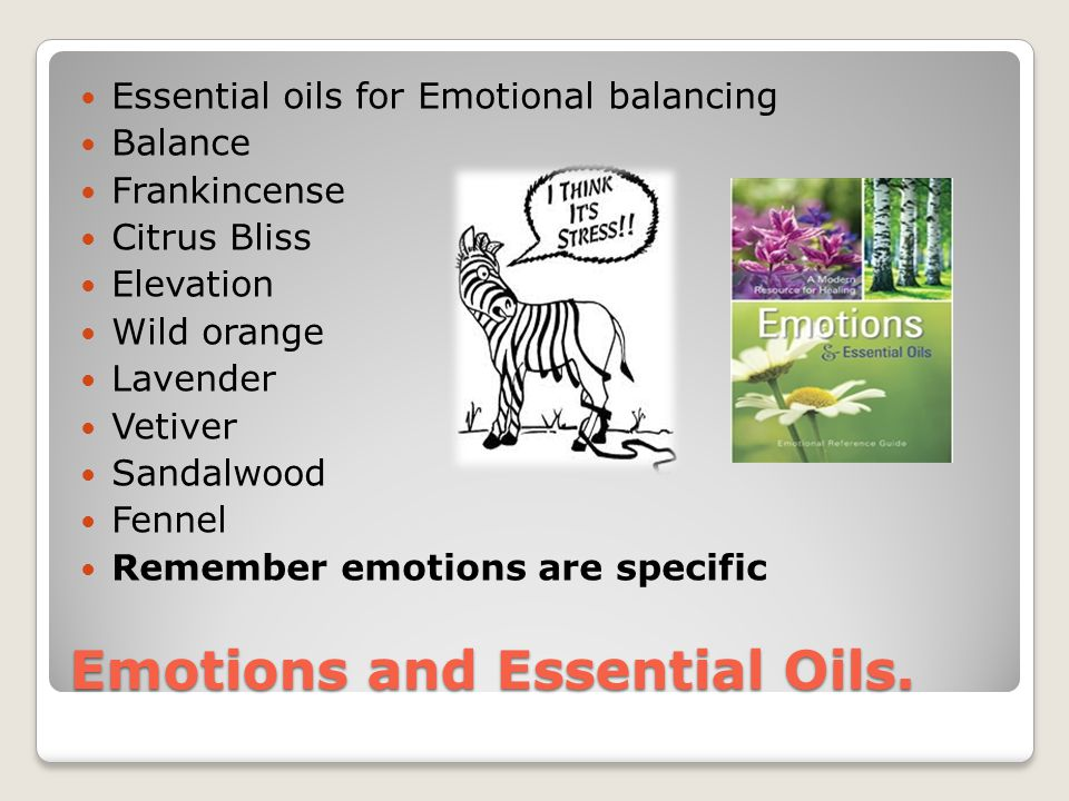 Emotions and Essential Oils.