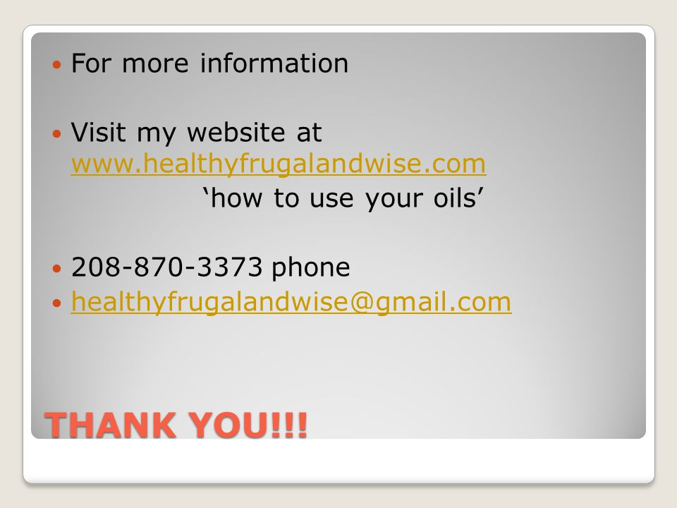 THANK YOU!!! For more information