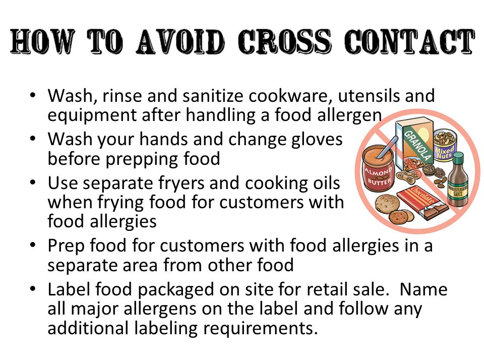 Wash, rinse and sanitize cookware, utensils and equipment after handling a food allergen