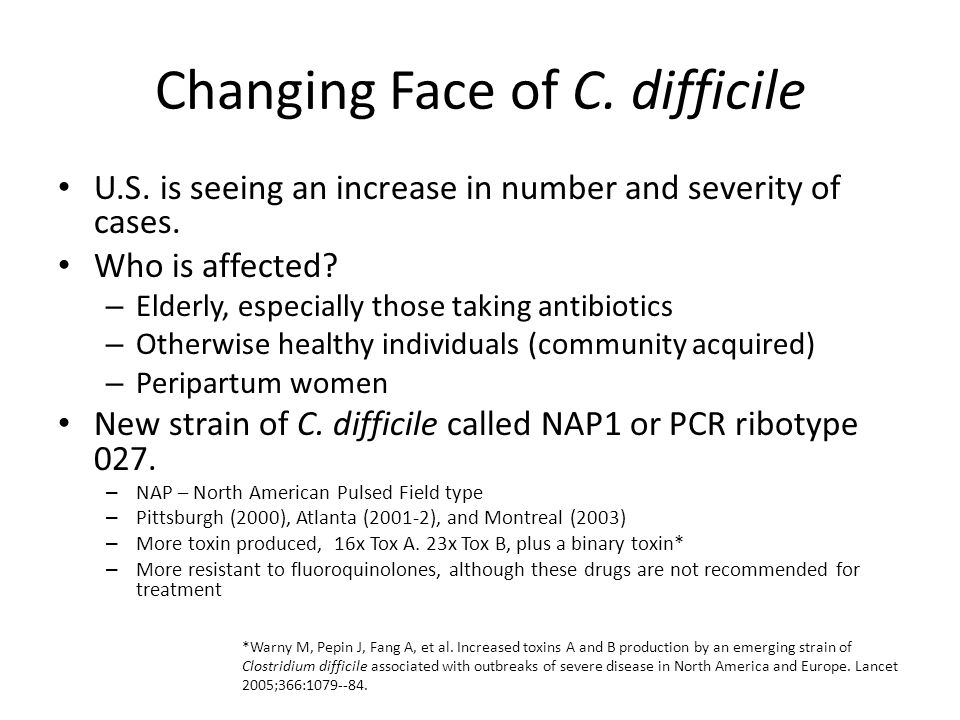 Changing Face of C. difficile