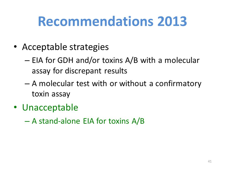 Recommendations 2013 Acceptable strategies Unacceptable