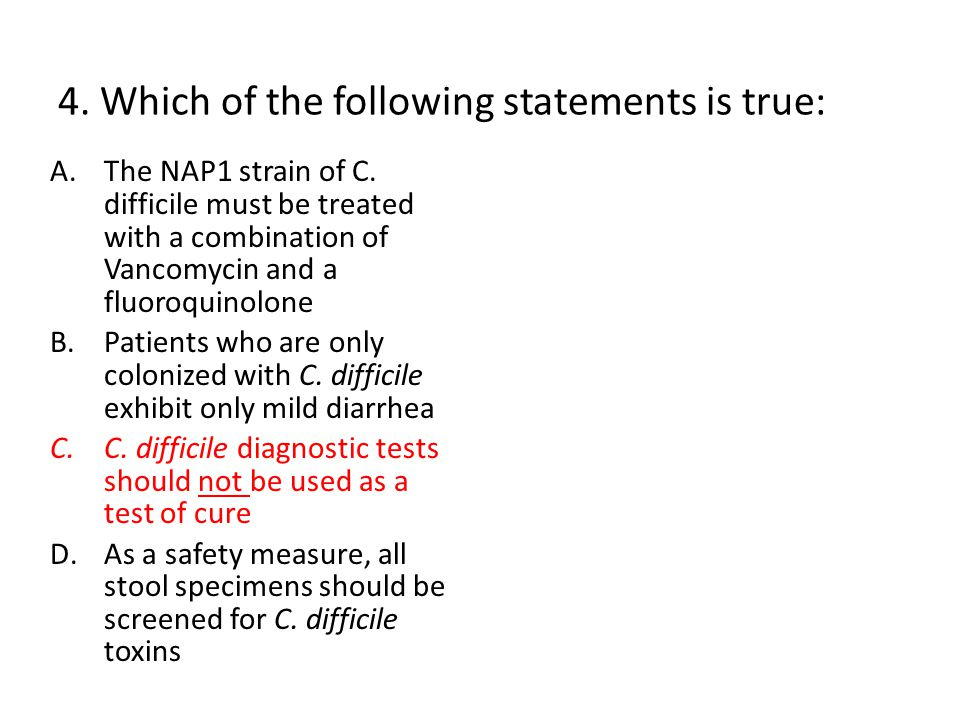 4. Which of the following statements is true: