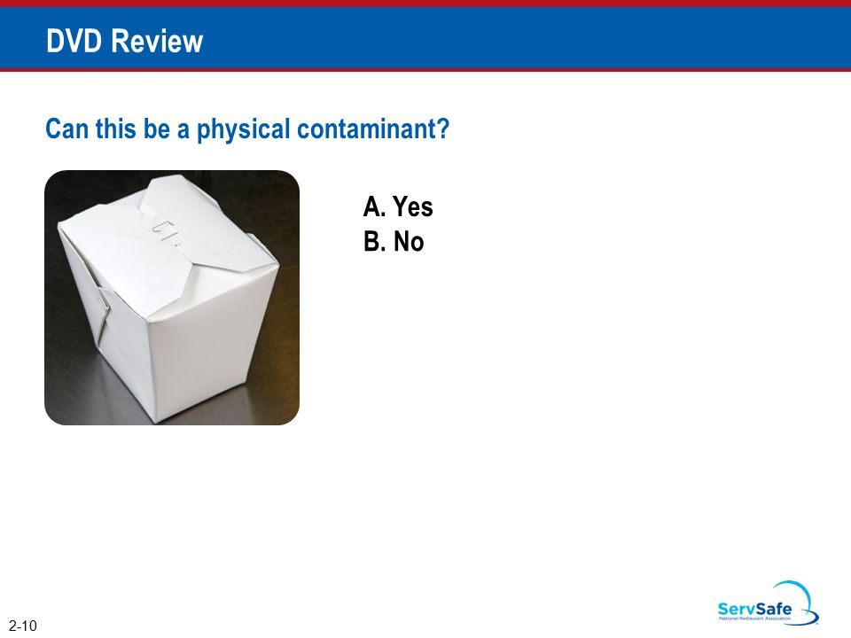 DVD Review Can this be a physical contaminant A. Yes B. No