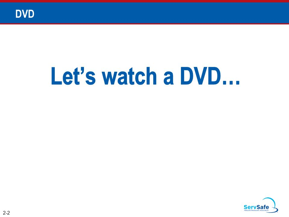 Let's watch a DVD… DVD Instructor Notes
