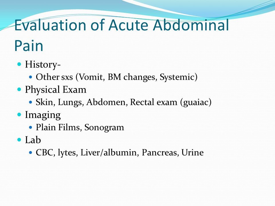 Evaluation of Acute Abdominal Pain